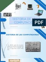 HISTORIA DE LA  COMPUTACIÓN.pptx