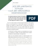 ¿Debemos Ser Abstemios Totales Para Ser Vegetarianos?
