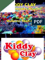 KIDDY CLAY - MERCHANDISING & RETAILING Presentation