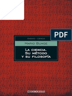 (Ensayo - Ciencia) Mario Bunge-La Ciencia, Su Método y Su Filosofía-Sudamericana (2013)