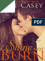 Shine Not Burn - Elle Casey.pdf