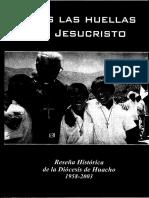 Tras Las Huellas de Jesucristo. Reseña Histórica de La Diócesis de Huacho 1958-2003