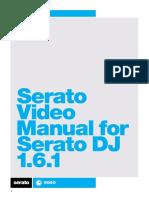Serato Video for Serato DJ 1.6.1 User Manual