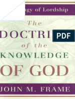 (a Theology of Lordship) John M. Frame-The Doctrine of the Knowledge of God-P & R Publishing (1987)