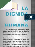 DIGNIDAD HUMANA.pptx