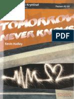 Hadley K. - Tomorrow Never Knows. Angielski Kryminał z Ćwiczeniami. Poziom A2-B1