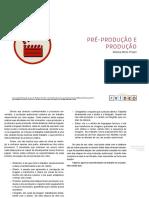 Pré-Producão e Produção