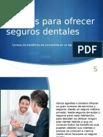 Motivos Para Ofrecer Seguros de Dentegra Mexico