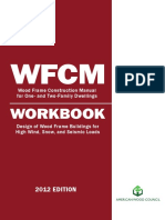 Design of Wood Frame Buildings for High Wind, Snow, And Seismic Loadings (2012 WFCM Workbook)