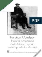 Historia-Economica-de-La-Nueva-Espana-en-Tiempo-de-La-Austrias-Francisco-R-Calderon.pdf.pdf