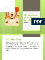 Bilingualism and Language Acquisition