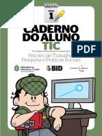 Tic - 1ª Série - Caderno Do Aluno