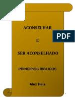 Aconselhar e Ser Aconselhado - Alex Reis