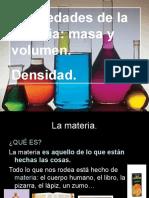 Propiedades de La Materia Masa Volumen y Densidad1