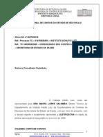 RESPOSTA DE AUDITORIA DO EGREGIO TRIBUNAL DE CONTAS DO ESTADO DE SÃO PAULO CONTAS ANUAIS DO INSTITUO ADOLFO LUTZ DO EXERCICIO DE 2009