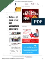 Este Es El Peor Error Del Venezolano Emigrante - Revista Venezolana