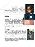 Viruela, Sarampión, Puliomielitis, Tos Felina, Tuberculosis Rubeola, Tetano, Paperas, Meningitis, Hepatitis, Influenza, Gripe, Difteria, Rotavirus