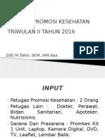 EVALUASI  PROMKES TRIWULAN        II THN 2016 -.pptx