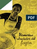 Recetario - Memorias Alrededor Del Fogón by Parquesmedellin [Recetario PB 2011.PDF] (72 Pages)