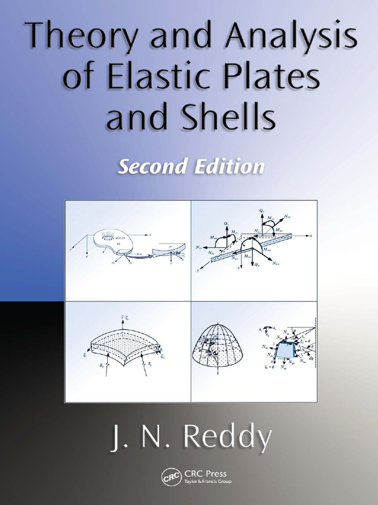 J n reddy theory and analysis of elastic plates and shells crc j n reddy theory and analysis of elastic plates and shells crc press 2006 bending physics ccuart Image collections