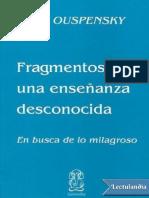 Fragmentos de Una Ensenanza Des - P D Ouspensky