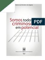 AGUIAR, M. Léa. Somos todos criminosos em potencial.pdf