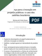 Governança Para Inovação Em Projetos Publicos o Caso Dos Satelites Brasileiros