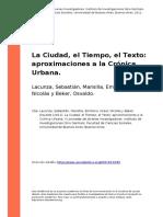 Lacunza, Sebastian, Mansilla, Emilian (..) (2011). La Ciudad, El Tiempo, El Texto Aproximaciones a La Cronica Urbana