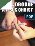 De la drogue à Jésus-Christ