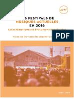 les festivals de musiques actuelles en 2016 - caractéristiques et évolutions budgétaires