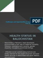 Health - Challenges & Opportunities in Balochistan by Dr. Taj Baloch (2)