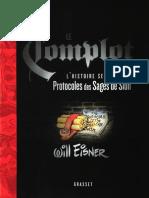 Will Eisner-Le Complot _ L'Histoire Secrète Des Protocoles Des Sages de Sion-Grasset & Fasquelle (2005)