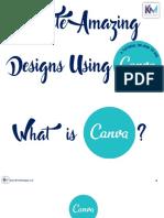 Create Amazing Designs Using Canva