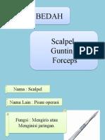 Alat Bedah Scalpel,Gunting,Forceps