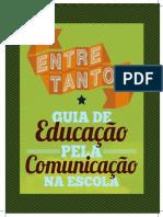 Entretantos - Guia de Educação pela Comunicacão.pdf