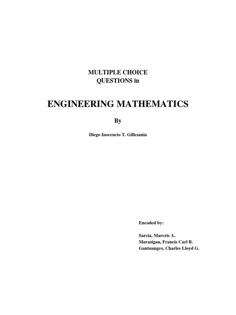 f04a4406df11a6 148699888-Multiple-Choice-Questions-in-Engineering-Mathematics-by-Diego-Inocencio-t-Gillesania.pdf