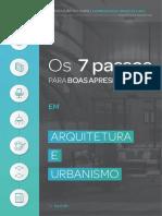 Os 7 Passos Para Criar Boas Apresentações de Arquitetura e Urbanismo