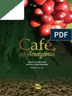 Livro Cafe Na Amazonia Digital 2015