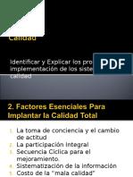 2 Factores Escenciales Para Implantar La Calidad