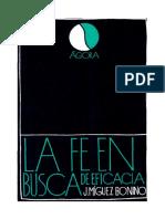 114377325 Jose Miguez Bonino La Fe en Busca de Eficacia PDF