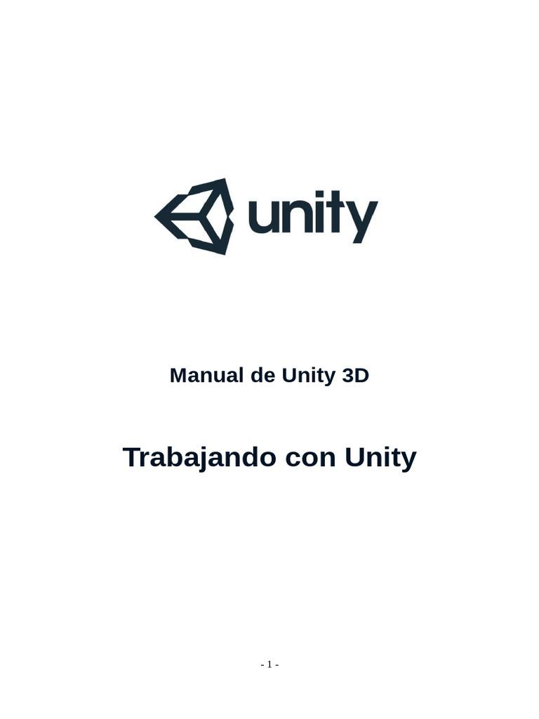 Manual de Unity Trabajando Con Unity