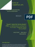 Transit Oriented Development (TOD) NAYA RAIPUR ; NEW DELHI CASE STUDY