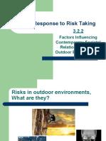 social response to risk taking