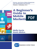 (Digital and social media marketing and advertising collection) Garris, Molly._ Mishra, Karen E-A beginner's guide to mobile marketing-Business Expert Press (2015).pdf