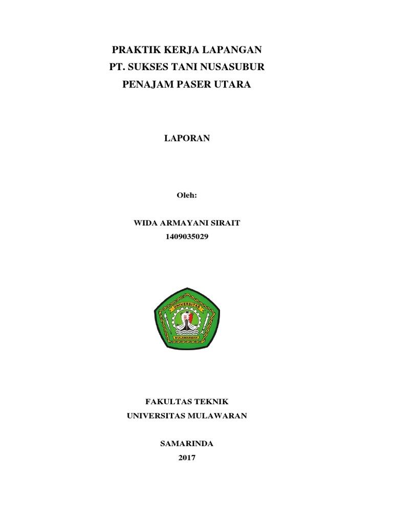 Laporan Pkl Proses Produksi Cpo Dan Kernel Pada Pt Sukses Tani Nusasubur