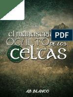 El Manuscrito Oculto de Los Celtas - A. B. Blanco
