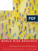 World Wide Research-Reshaping the Sciences and Humanities (William H. Dutton & Paul W. Jeffreys Eds, 2010)