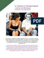 Determinisme, Fatalisme en Kleingeestigheid as vorme van Wanhoop by Kierkegaard en Kierkegaardashian
