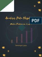 Analisis Data Eksploratif - Pertemuan 1 s.d. 7