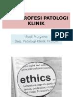 Etika Profesi Pk